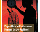 Proposal for a Multi-Stakeholder Forum on the Live Reef Food Fish Trade