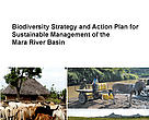 Biodiversity Strategy and Action Plan for the Mara River Basin