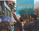 Broom Grass: Rehabilitation of Forests Degraded by Shifting Cultivation/Slash-and-Burn Agriculture
