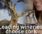 Leading wineries choose cork