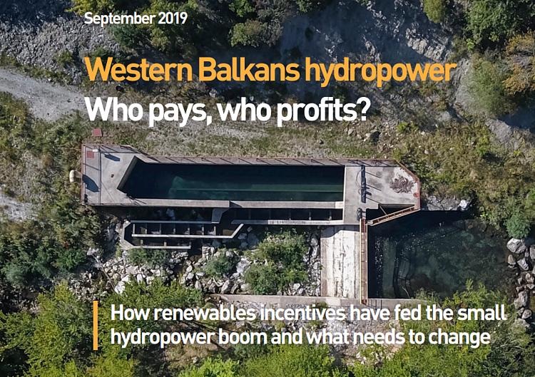 Western Balkans hydropower: Who pays, who profits?
