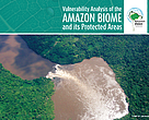 Vulnerability Analysis of the Amazon Biome and its Protected Areas Publication