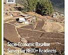 Socio-Economic Baseline Servey for REDD+ Readyness in the Sacred Himalayan Landscape, Nepal