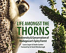 """Life Amongst the Thorns"" is now available on Amazon.com and will soon be available for sale in bookstores and gift shops across Madagascar."