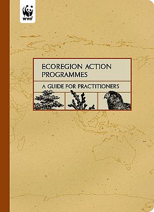 Ecoregion Action Programmes - A Guide for Practitioners