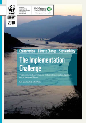The Implementation  Challenge - Taking stock of government policies to protect and restore environmental flows