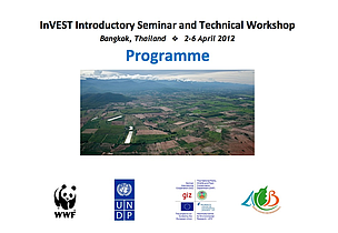 InVEST Introductory Seminar and Technical Workshop, Bangkok 2-6 April 2012