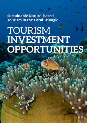 INVESTMENT PROSPECTUS: Sustainable Nature-based Tourism in the Coral Triangle