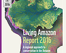Living Amazon Report 2016: A regional approach to conservation in the Amazon