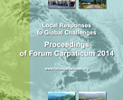 Local Responses to Global Challenges. Proceedings of Forum Carpaticum 2014 (materials)