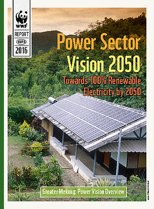 The 2050 Greater Mekong Power Sector Vision  	© WWF-Greater Mekong
