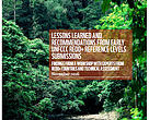 Lessons learned and recommendations from early UNFCCC REDD+ Reference Levels Submissions