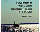 Project Summary Report of the ghost net retrieval project undertaken in Polish waters by fishermen and divers