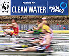 WWF partners with World Rowing to help ensure Clean Water for people and nature