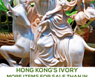 Hong Kong's ivory: More items for sale than anywhere else in the world