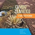 Portada libro: cambio climático, lo qué está en juego ©WWF Colombia