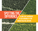 Spotting the Difference:  A Low-cost Approach to Sustainability for Indian Palm Oil Buyers