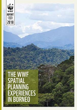 The WWF Spatial Planning Experiences in Borneo