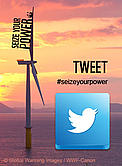 Seize Your Power - Tweet #seizeyourpower  	© Global Warming Images / WWF