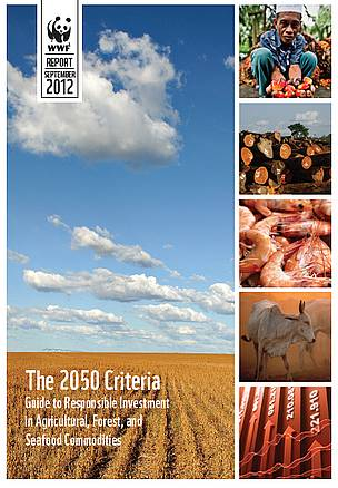 The 2050 Criteria: Guide to Responsible Investment in Agricultural, Forest, and Seafood Commodities