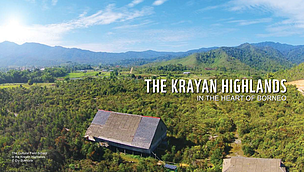The Krayan Highlands in The Heart of Borneo
