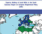 Capacity Building of Local NGOs in the South Caucasus Region on European Neigborhood Policy (ENP)