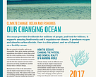 Climate change: Ocean and Fisheries OUR CHANGING OCEAN