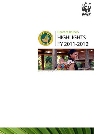 Heart of Borneo Highlights FY 2011-2012 cover