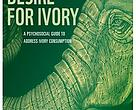 WWF guide on reducing desire for ivory