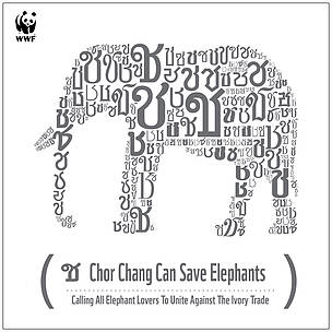 """e78eec7d7 ... WWF-Thailand launched an awareness raising campaign called """"Chor Chang  Can Save Elephants"""""""