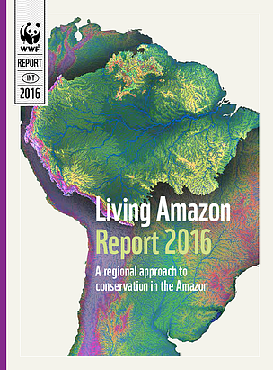 WWF Living Amazon Report 2016